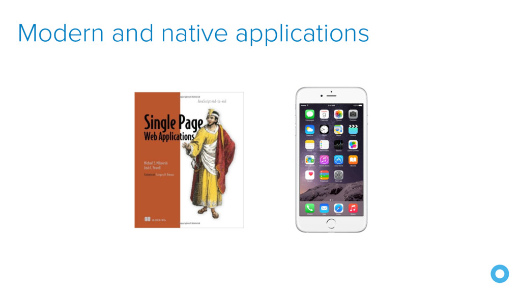 Modern and native applications