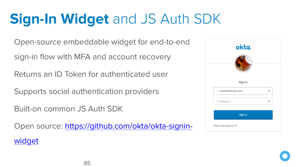 Sign-In Widget and JS Auth SDK 85 Open-source e...