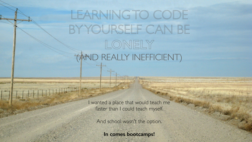 LEARNING TO CODE BY YOURSELF CAN BE LONELY (AND...