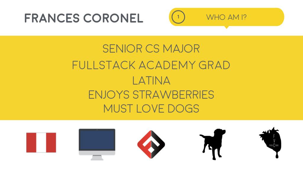 01 Fullstack Academy Grad LATINA MUST LOVE DOGS...