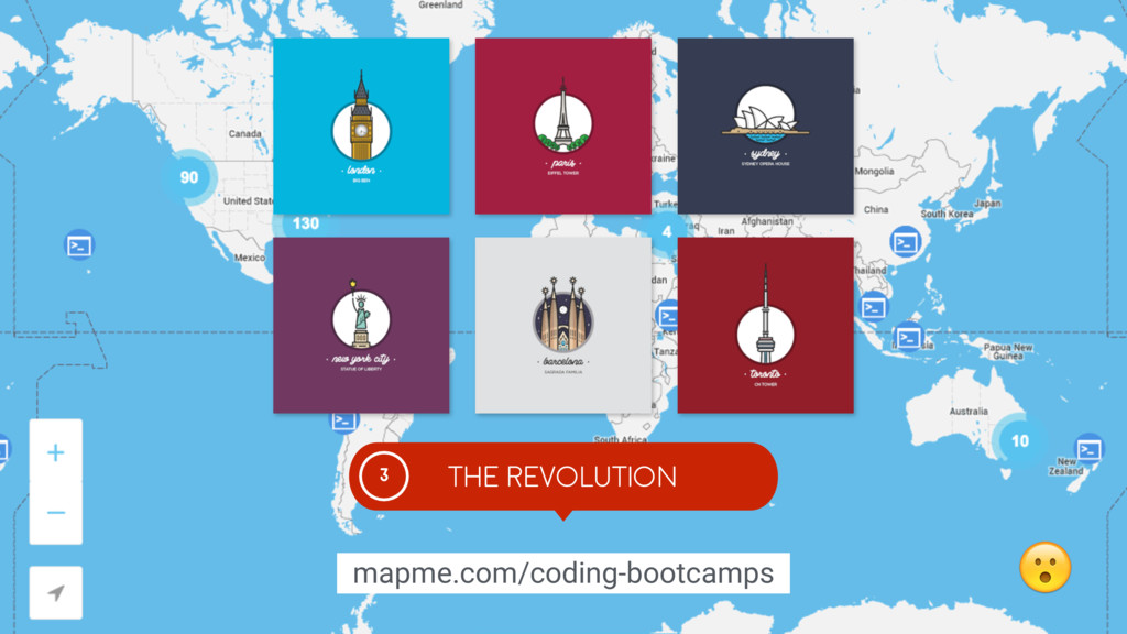 THE REVOLUTION 3 mapme.com/coding-bootcamps