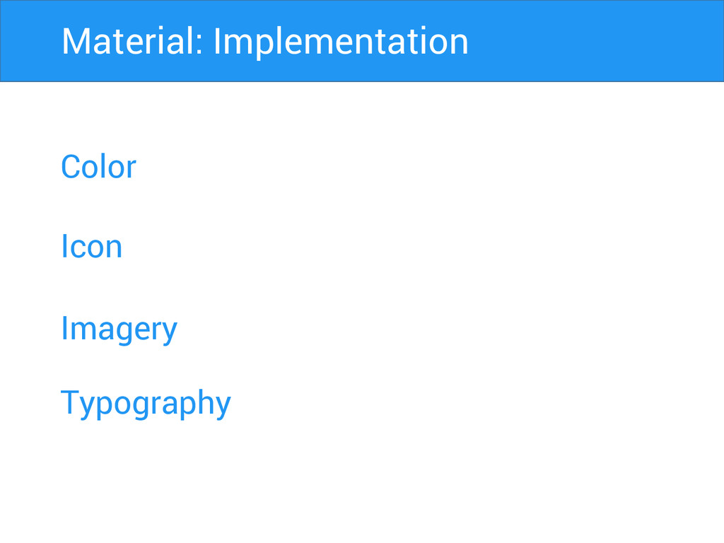 Color Icon Imagery Material: Implementation Typ...