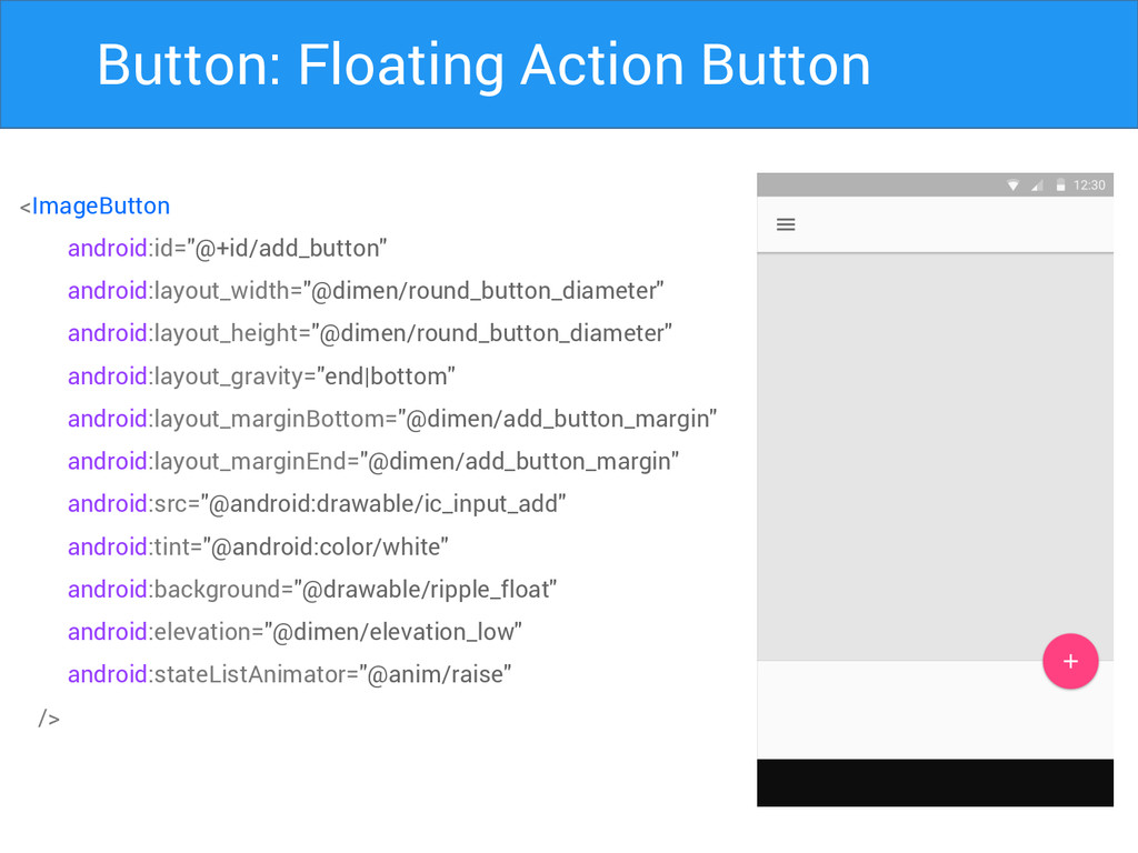 Button: Floating Action Button <ImageButton and...