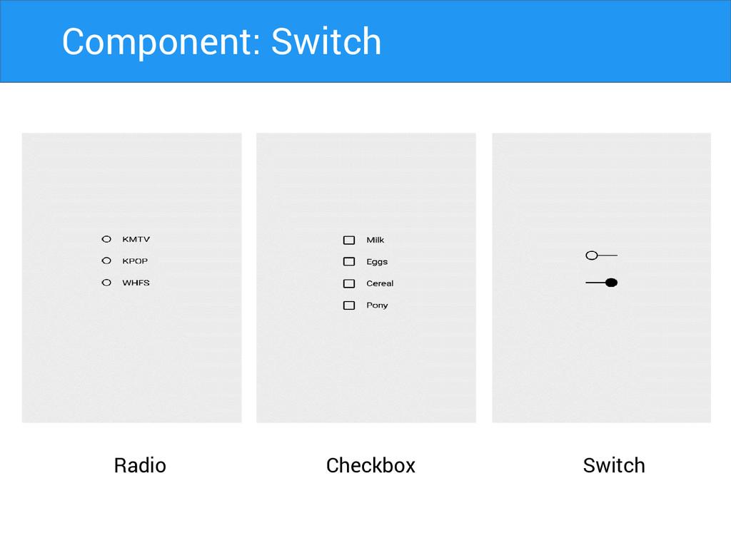 Radio Switch Checkbox Component: Switch