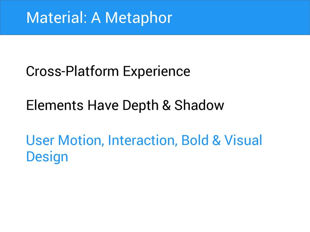 Cross-Platform Experience Elements Have Depth &...
