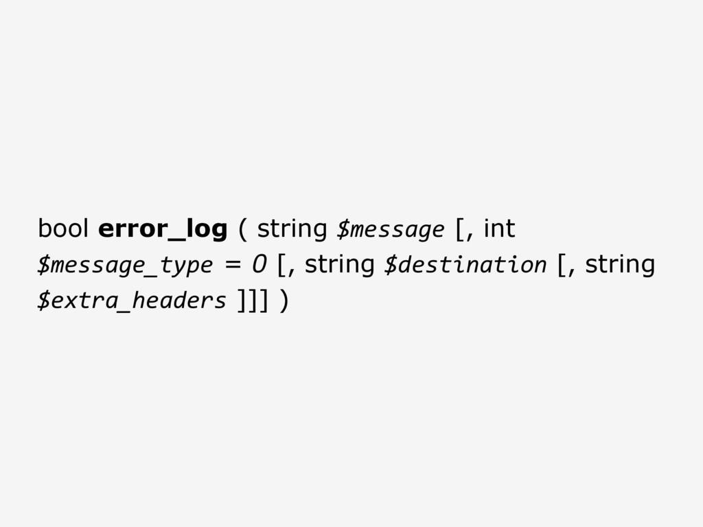 bool error_log ( string $message [, int $messag...