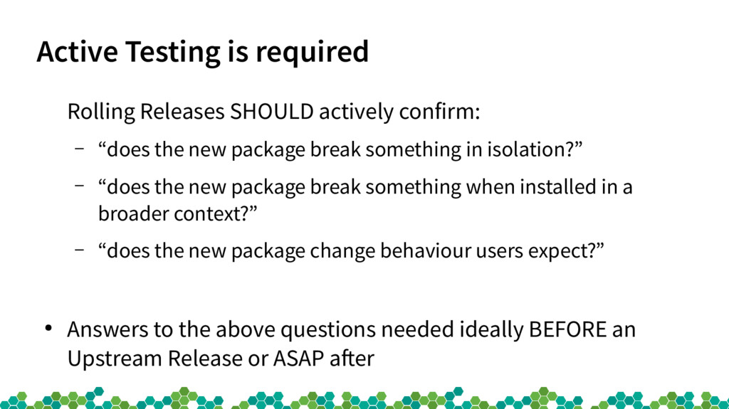 Active Testing is required Rolling Releases SHO...