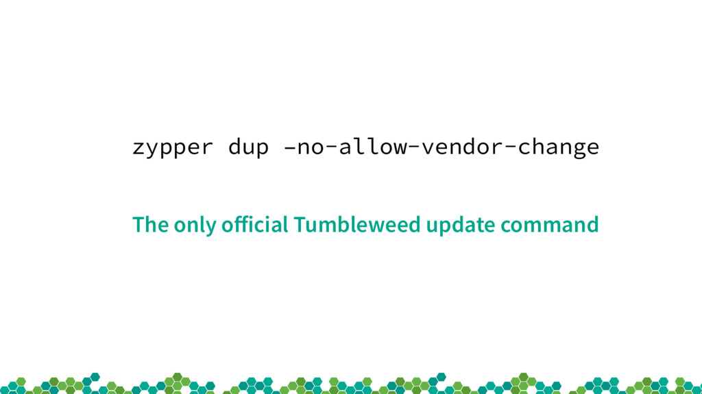 zypper dup –no-allow-vendor-change The only off...