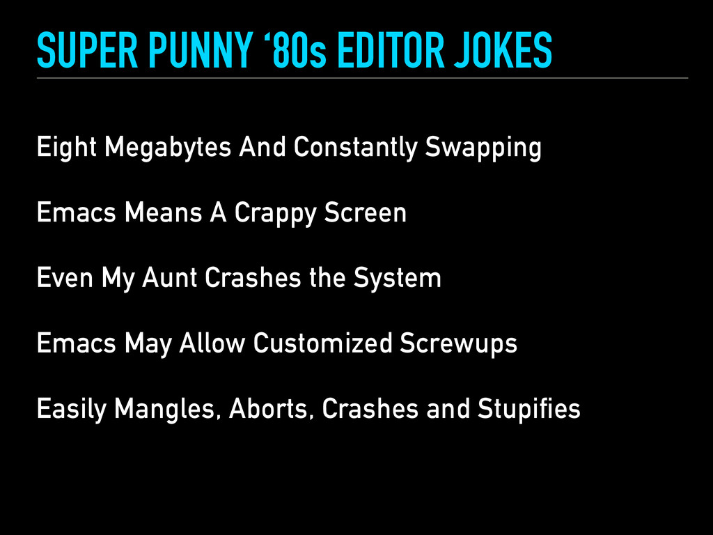 SUPER PUNNY '80s EDITOR JOKES Eight Megabytes A...