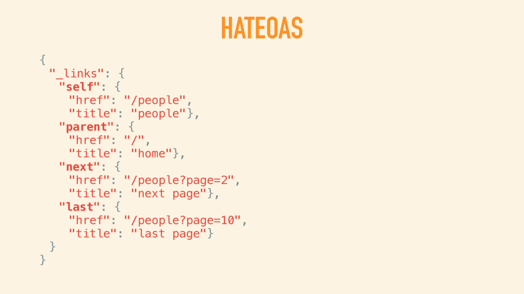 HATEOAS HYPERMEDIA AS THE ENGINE OF APPLICATION...