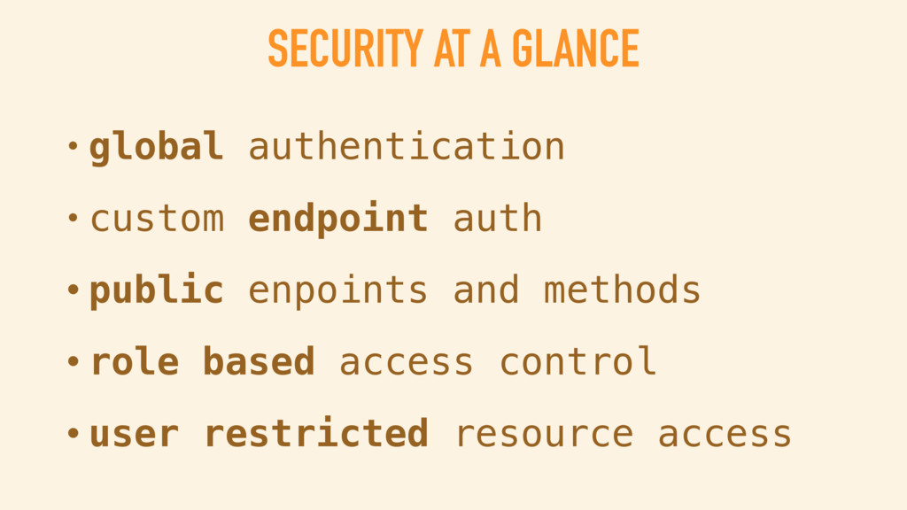 SECURITY AT A GLANCE • global authentication • ...