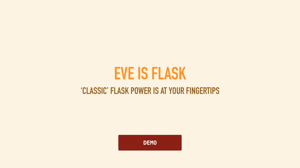EVE IS FLASK 'CLASSIC' FLASK POWER IS AT YOUR F...