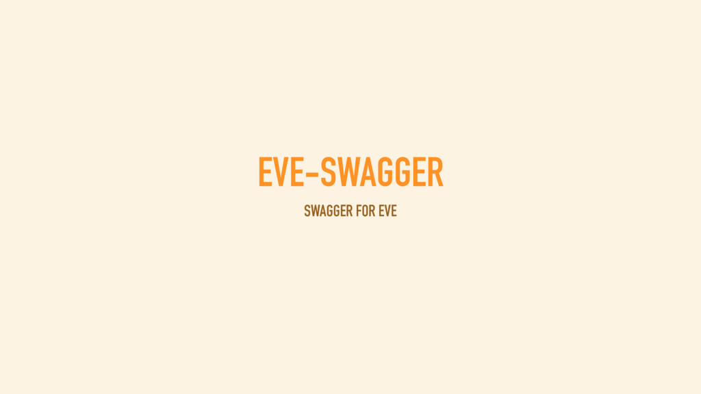 EVE-SWAGGER SWAGGER FOR EVE
