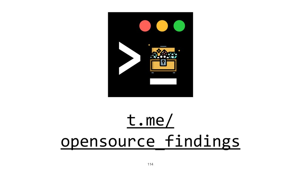 t.me/ opensource_findings !114