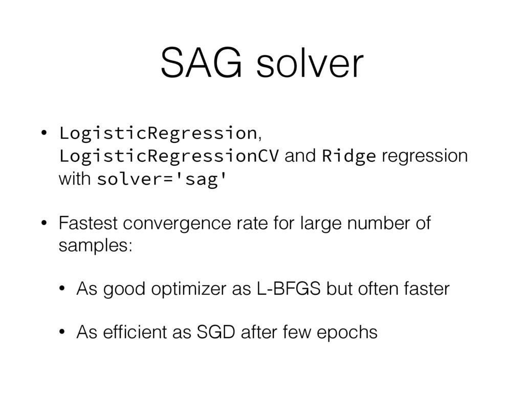 SAG solver • LogisticRegression, LogisticRegres...
