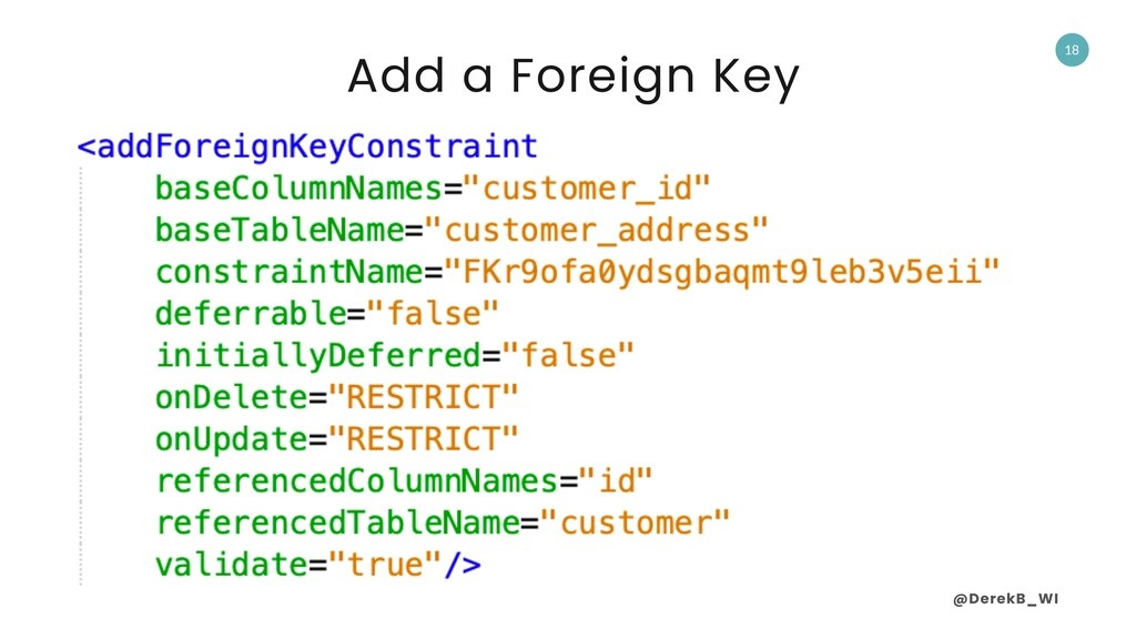 @DerekB_WI 18 Add a Foreign Key