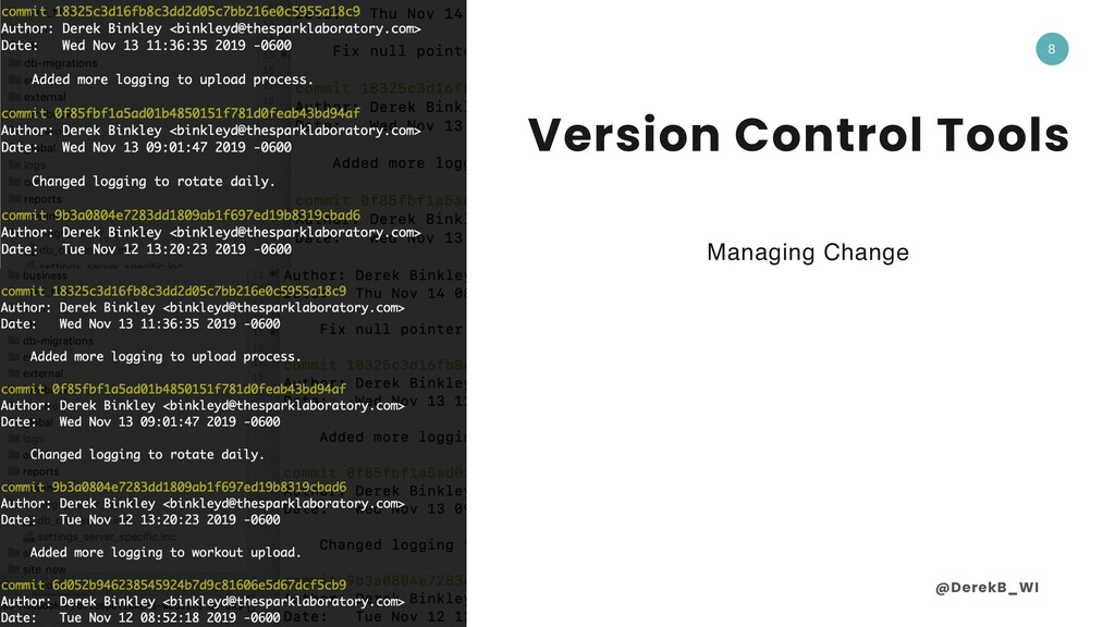 @DerekB_WI 8 Version Control Tools Managing Cha...