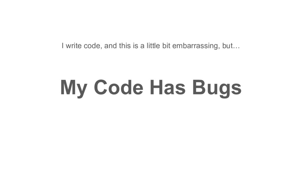 I write code, and this is a little bit embarras...