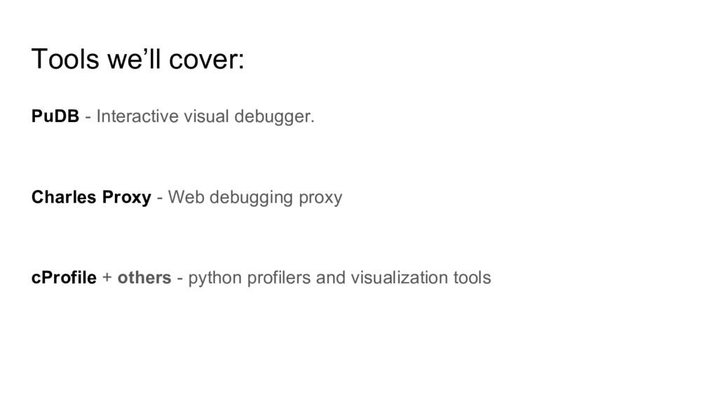 PuDB - Interactive visual debugger. Charles Pro...