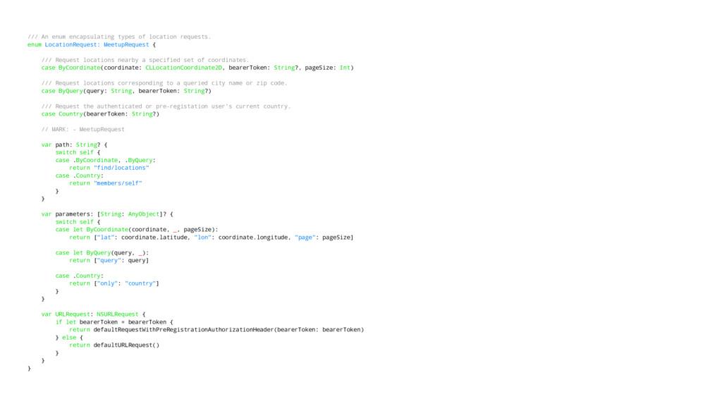 /// An enum encapsulating types of location req...