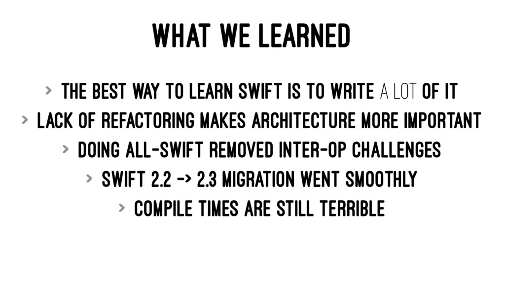 WHAT WE LEARNED > The best way to learn Swift i...