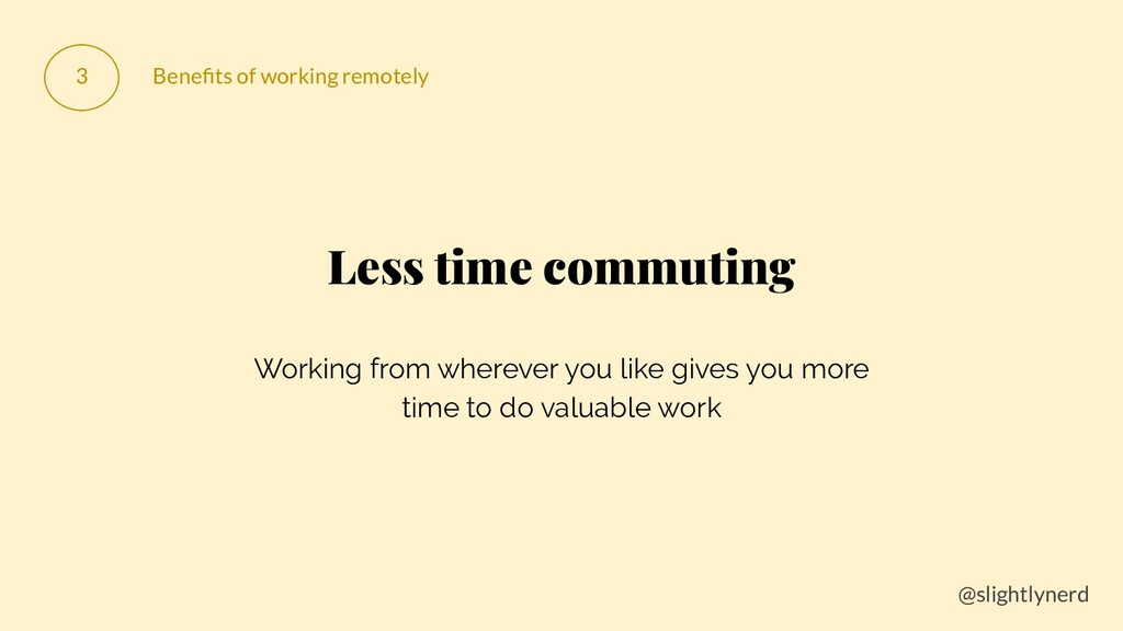 @slightlynerd 3 Benefits of working remotely Les...