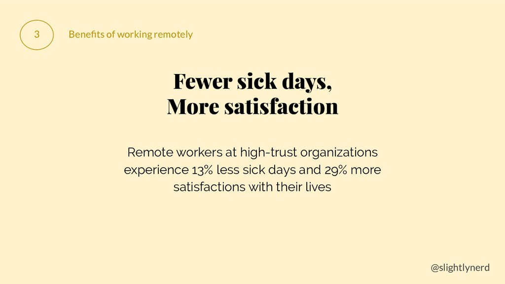@slightlynerd 3 Benefits of working remotely Few...