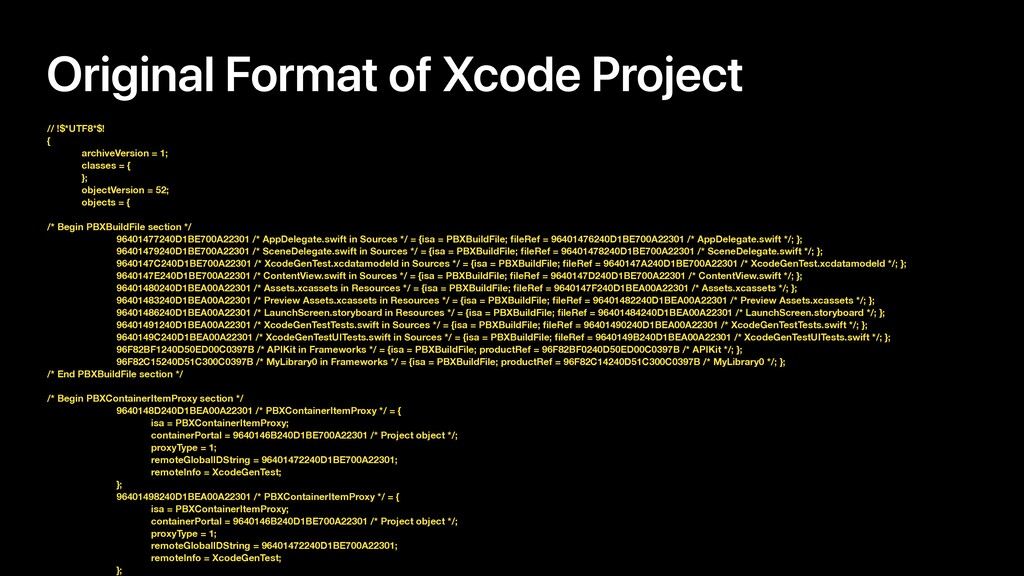 Original Format of Xcode Project // !$*UTF8*$! ...