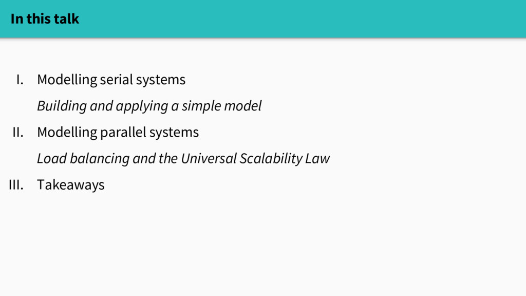 I. Modelling serial systems Building and applyi...