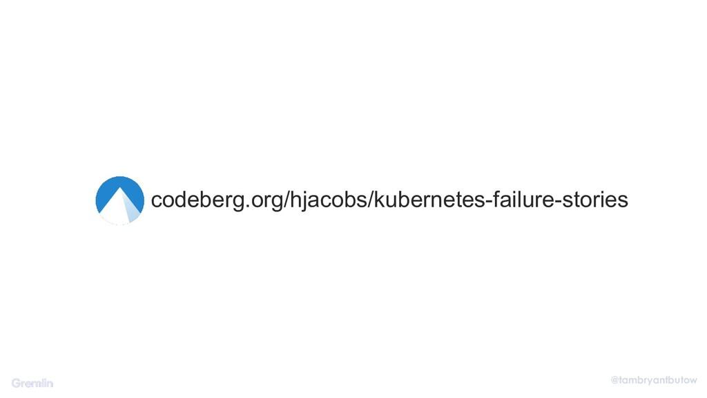 @tambryantbutow codeberg.org/hjacobs/kubernetes...