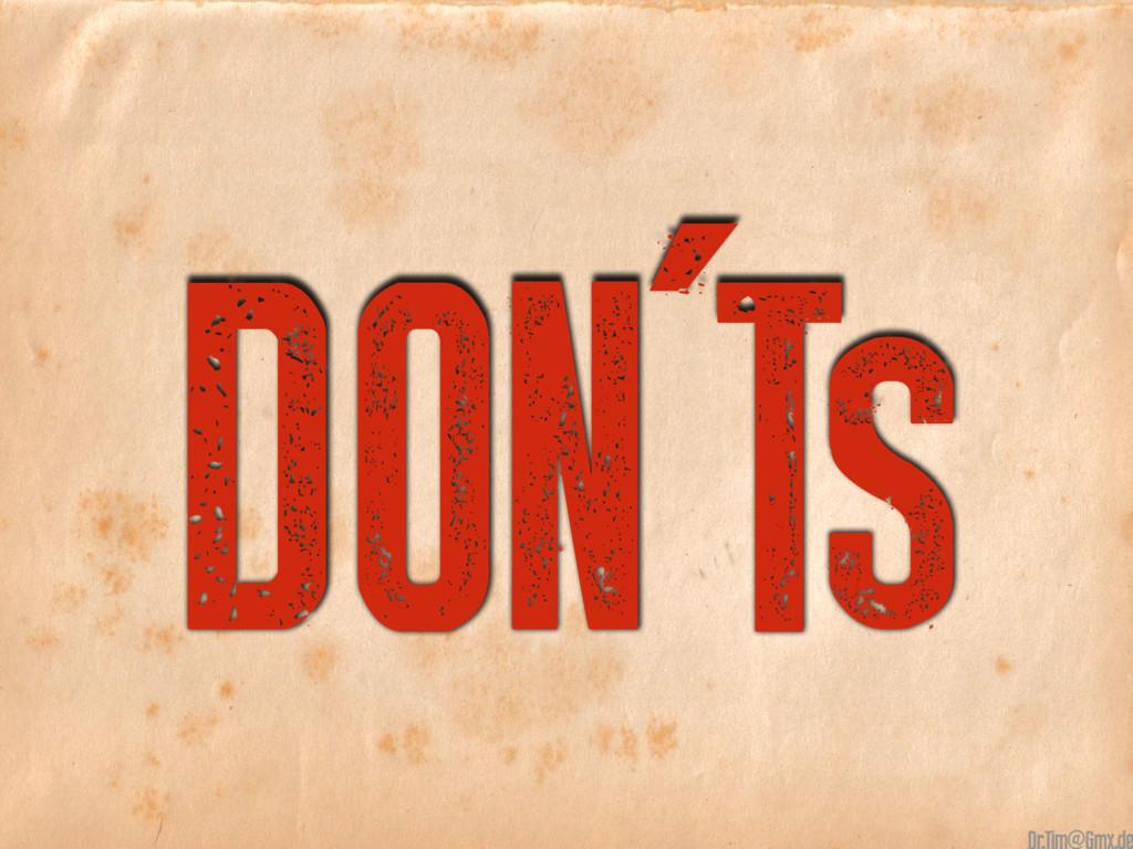 DON'Ts @
