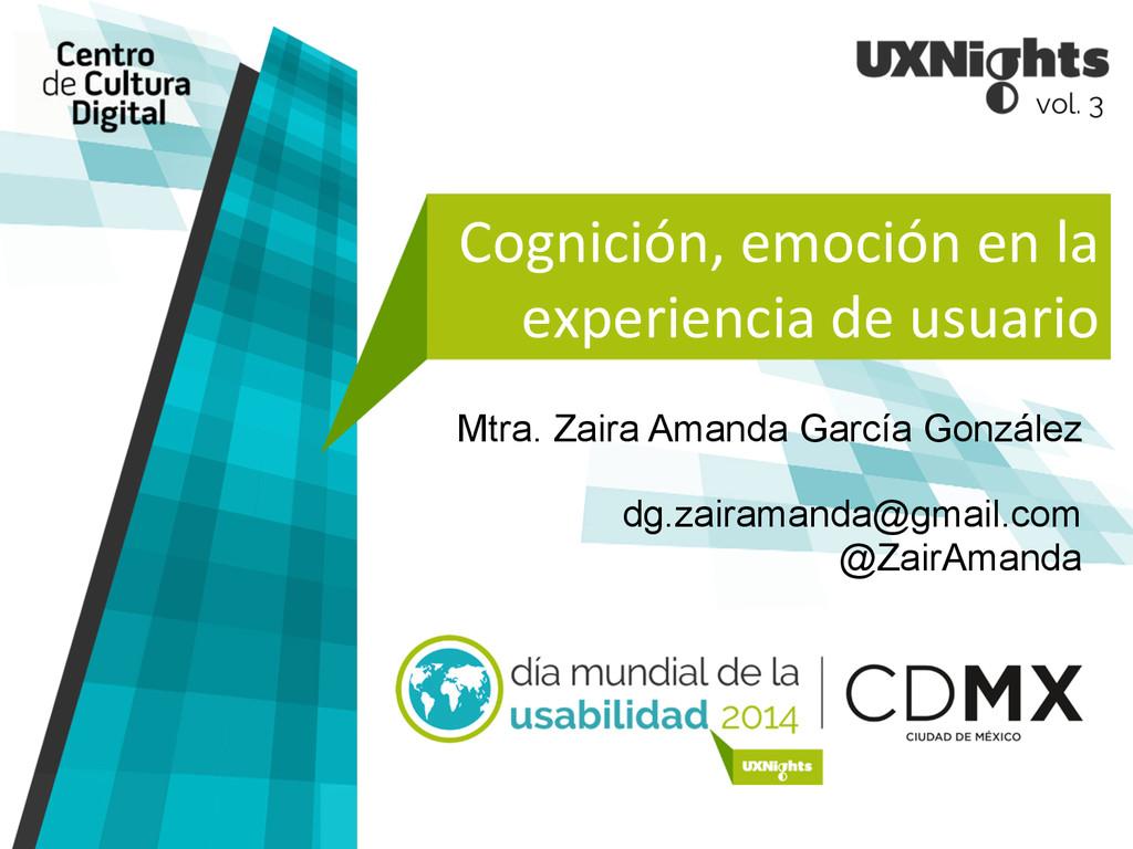 Cognición, emoción en la  experienc...