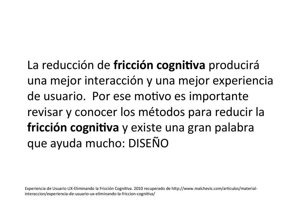 La reducción de fricción cogni9va...