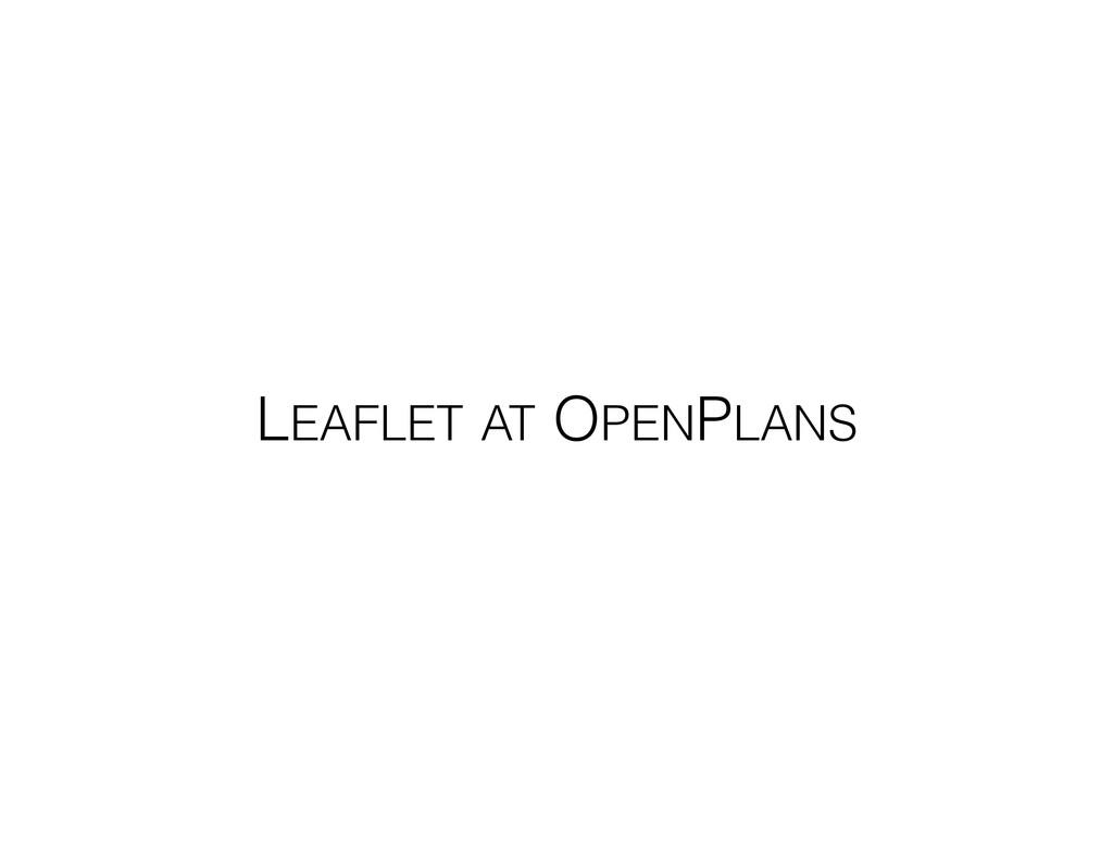 LEAFLET AT OPENPLANS