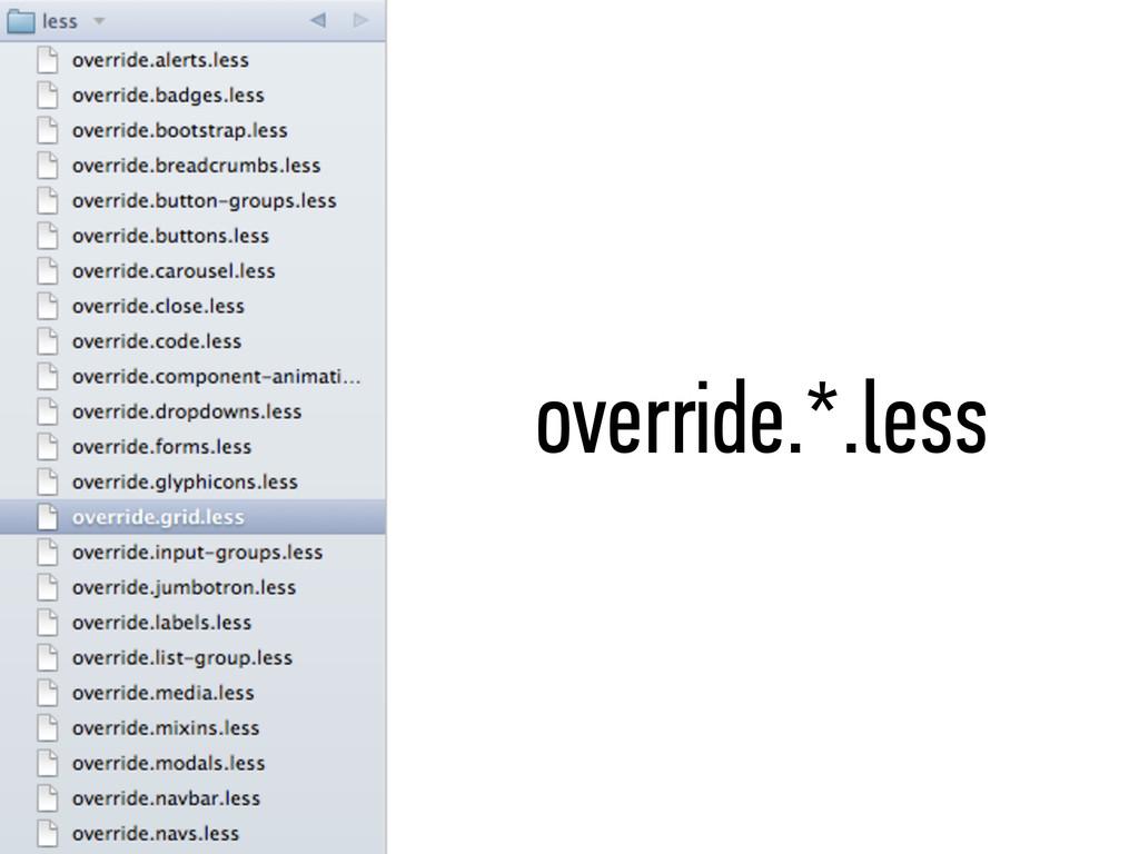 override.*.less