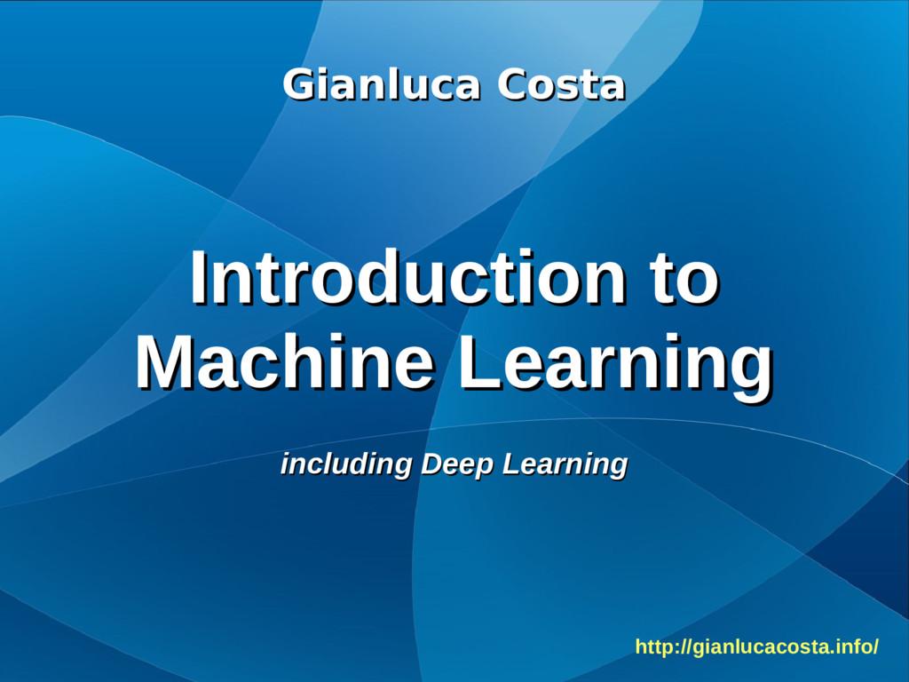Gianluca Costa Gianluca Costa Introduction to I...