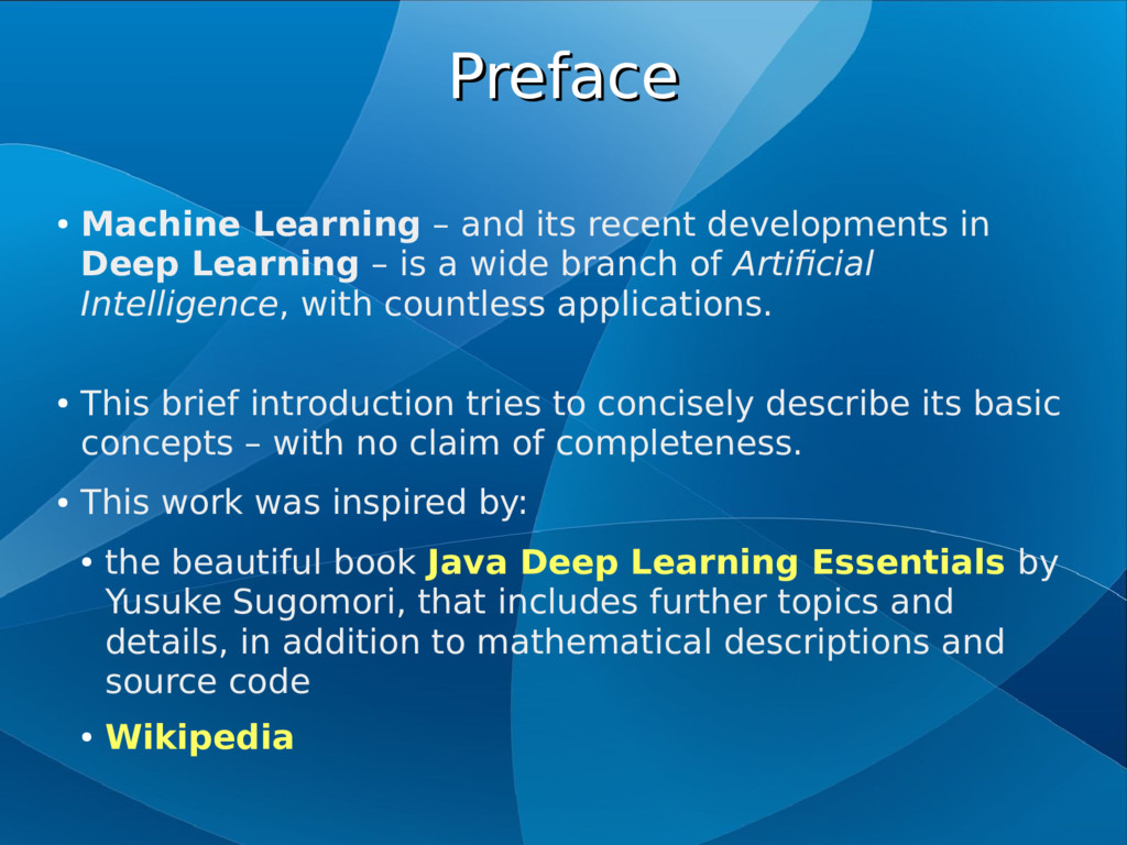 Preface Preface ● Machine Learning – and its re...