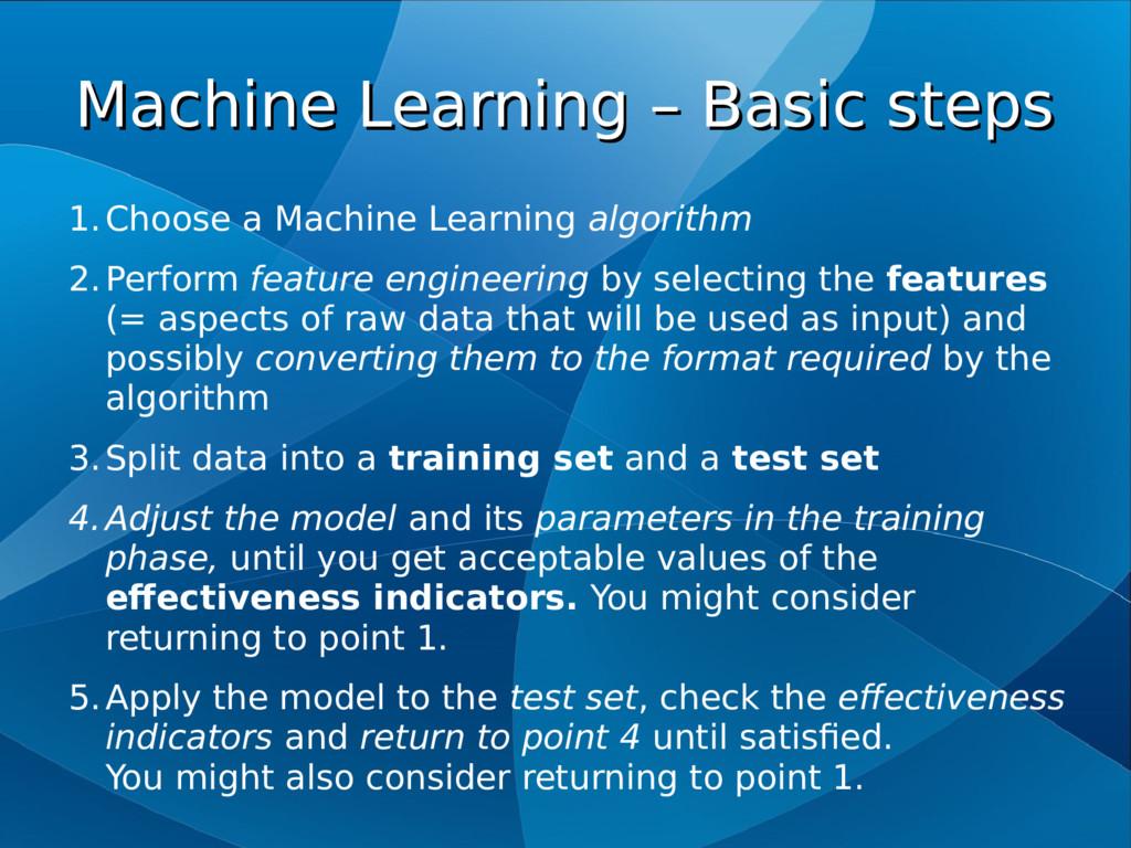 Machine Learning – Basic steps Machine Learning...