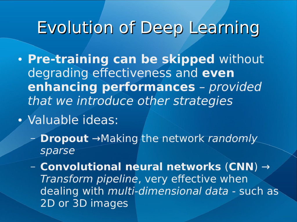 Evolution of Deep Learning Evolution of Deep Le...