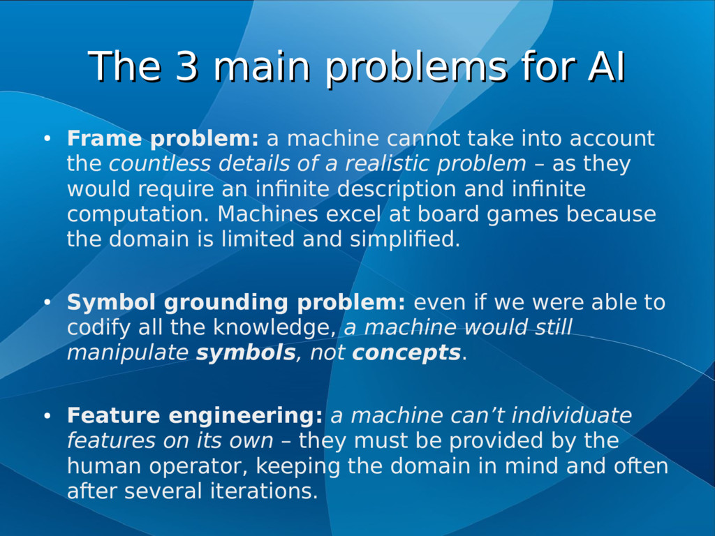 The 3 main problems for AI The 3 main problems ...
