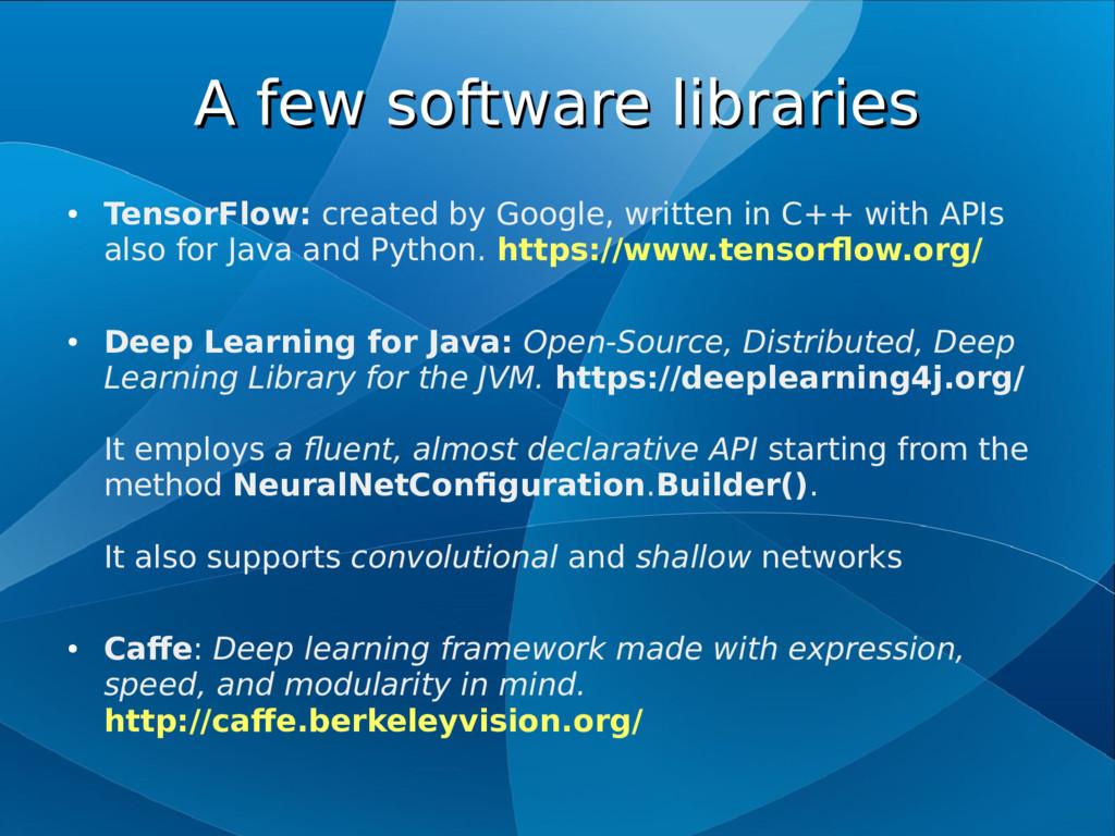 A few software libraries A few software librari...