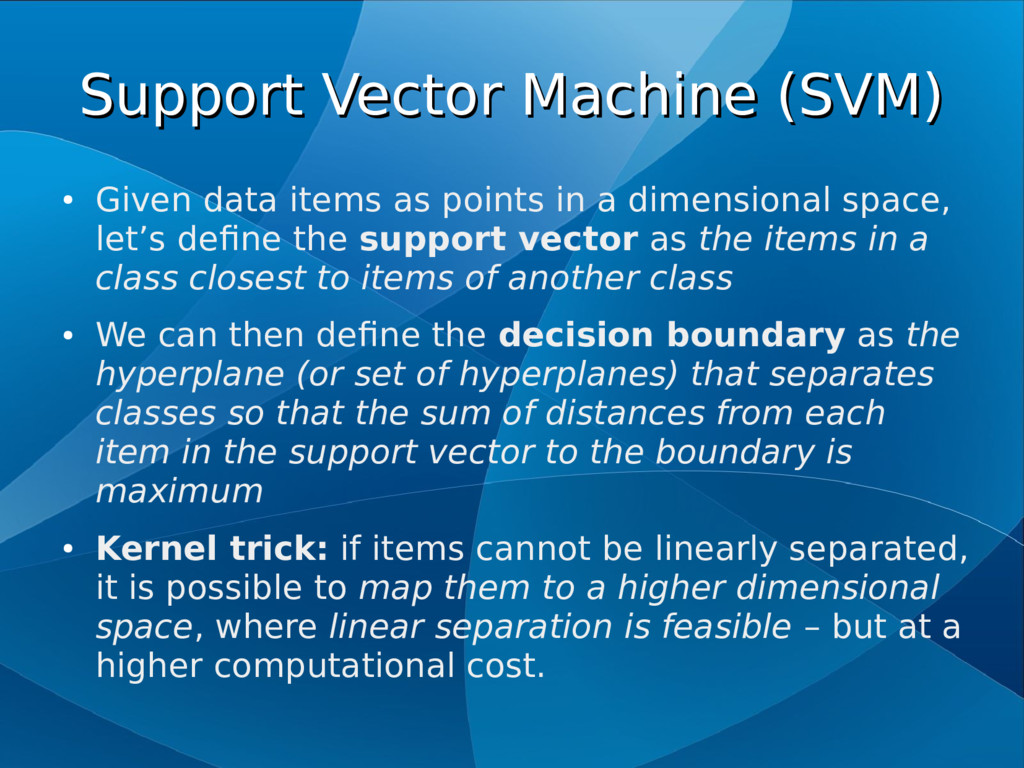 Support Vector Machine (SVM) Support Vector Mac...
