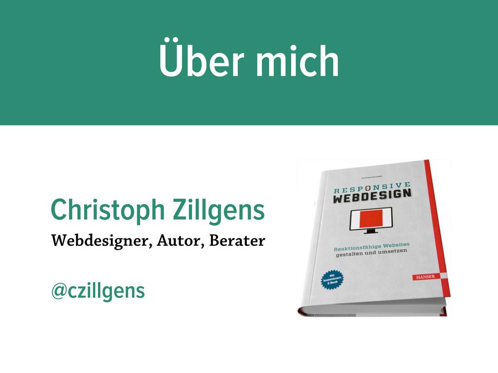 Webdesigner, Autor, Berater @czillgens Christop...