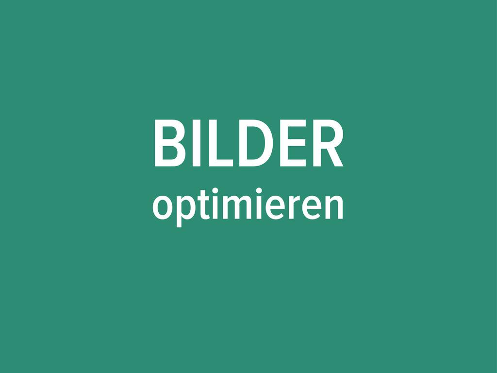 BILDER optimieren