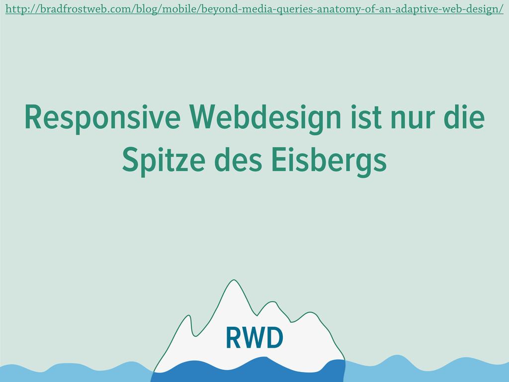 Responsive Webdesign ist nur die Spitze des Eis...
