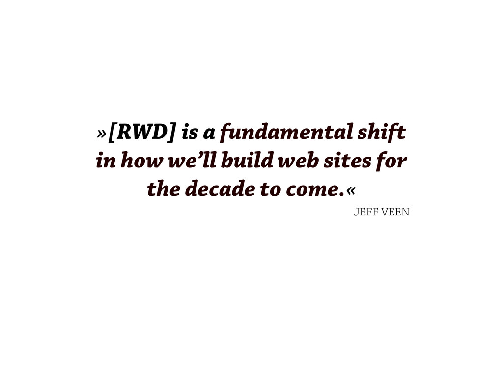 »[RWD] is a fundamental shift in how we'll buil...