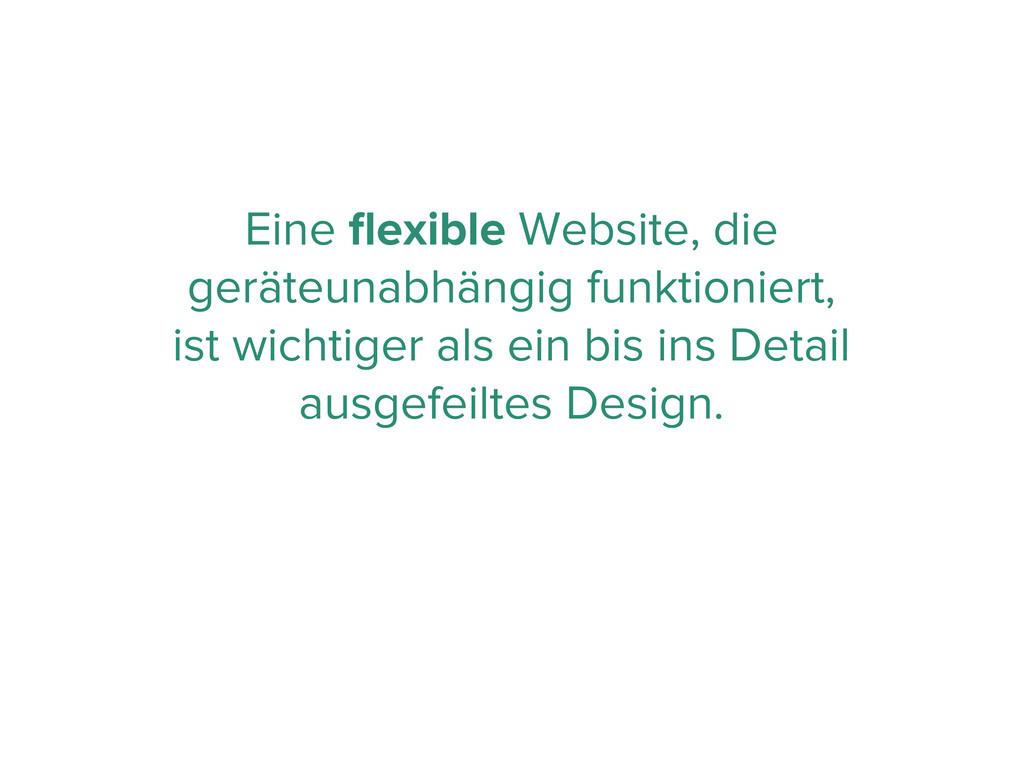 Eine flexible Website, die geräteunabhängig funk...