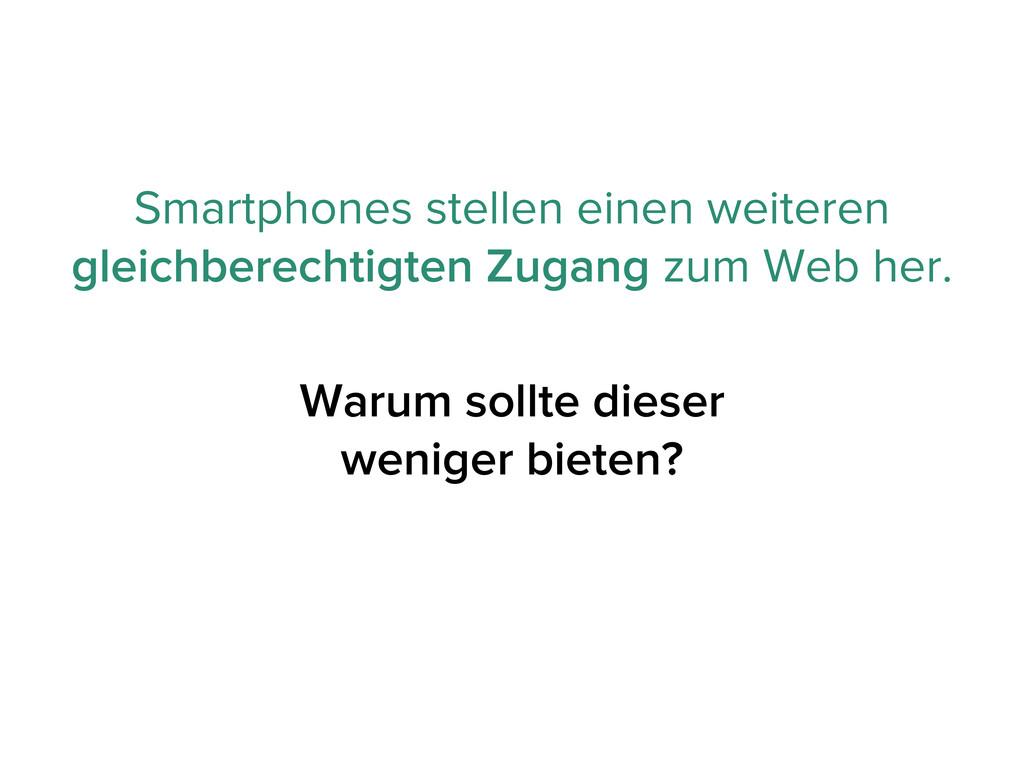 Smartphones stellen einen weiteren gleichberech...