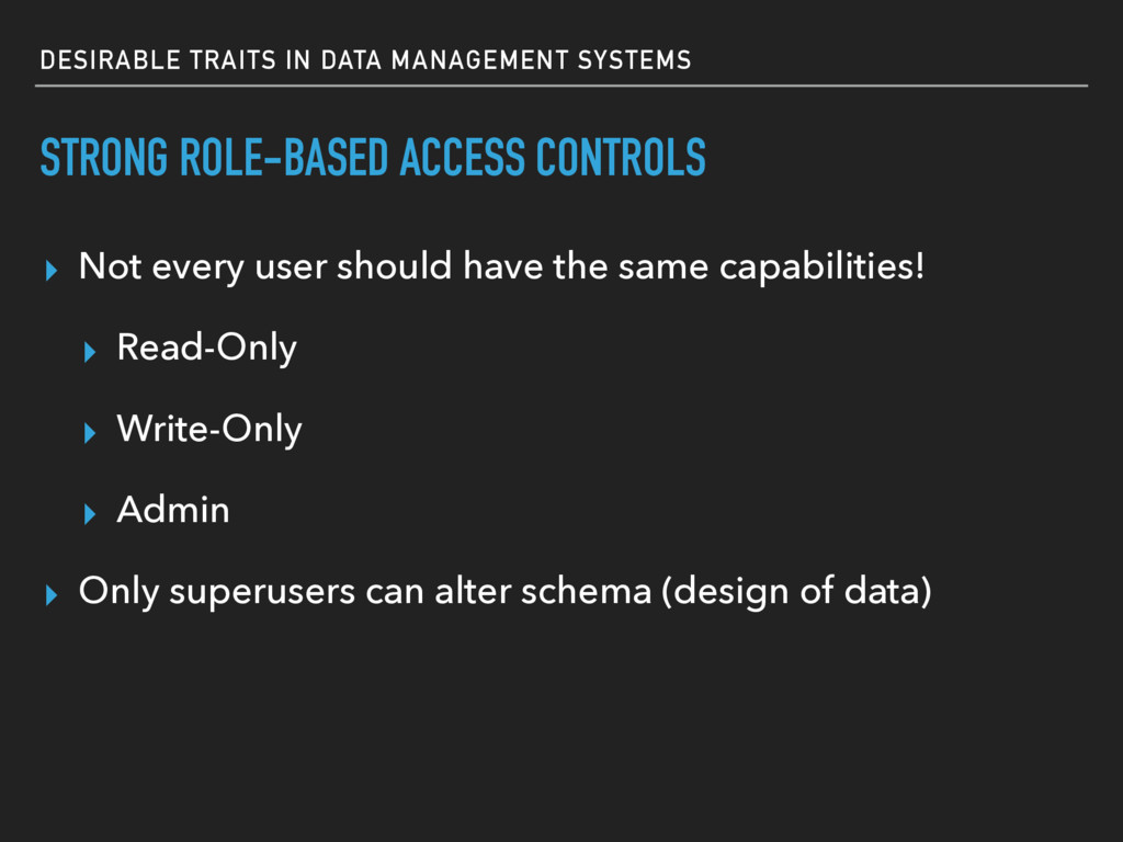 DESIRABLE TRAITS IN DATA MANAGEMENT SYSTEMS STR...