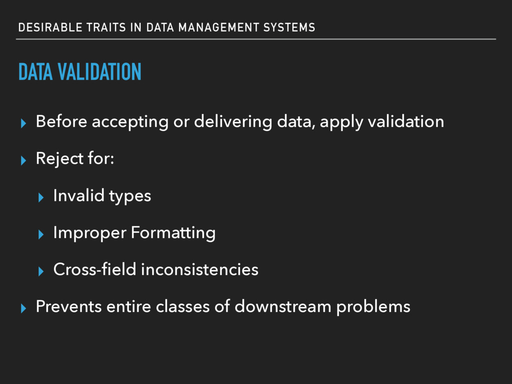 DESIRABLE TRAITS IN DATA MANAGEMENT SYSTEMS DAT...